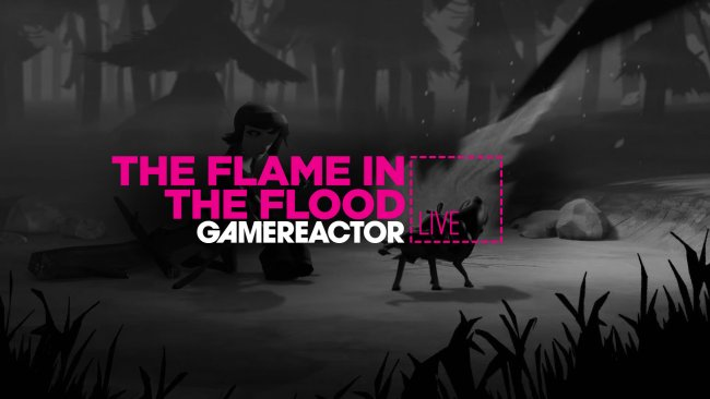 GR Live spiller The Flame in the Flood