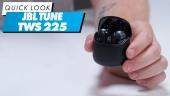 JBL TUNE TWS 225 - Quick Look