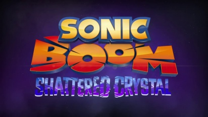 Sonic Boom: Shattered Crystal - Launch Trailer