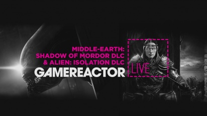 GRTV Live: Alien: Isolation og Shadow of Mordor - DLC bonanza