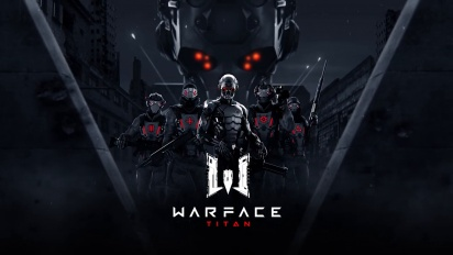 Warface: Titan - Release Trailer