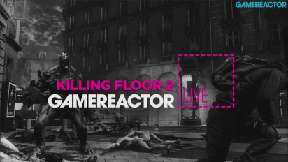 Killing Floor 2 - Livestream Replay