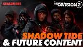 The Division 2 - Shadow Tide og fremtidig innhold (Sponset)