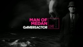 Man of Medan: Curator's Cut - Livestream Replay