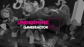 Undermine - Livestream Replay