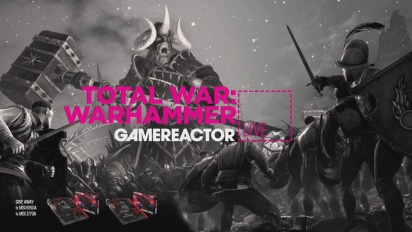 GRTV Live: Total War: Warhammer