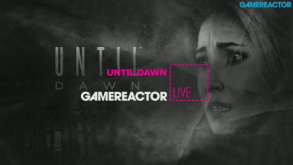 GRTV Live: Until Dawn