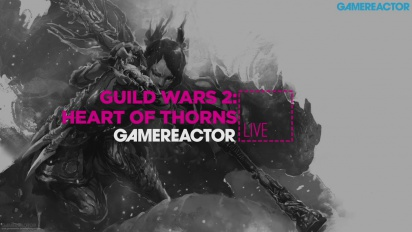 GRTV Live: Guild Wars 2: Heart of Thorns