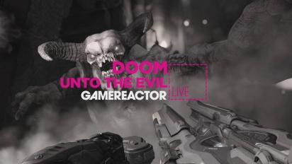 GRTV Live: DOOM: Unto The Evil