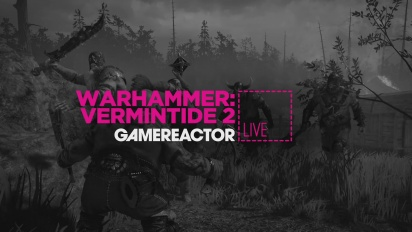 Warhammer: Vermintide 2 - Livestream Replay