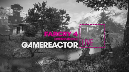 GRTV Live: Far Cry 4: Overrun DLC