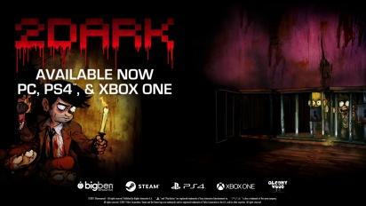 2Dark - Launch Trailer