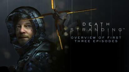 Death Stranding - Overblikk over de første tre episodene