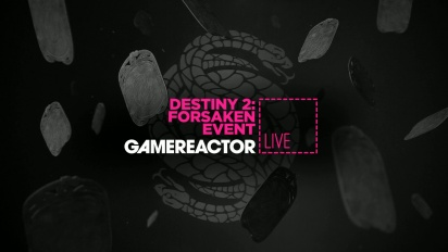 Destiny 2: Forsaken Event - Livestream Replay