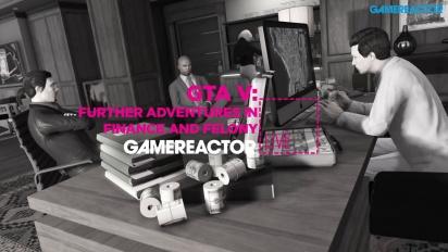 GRTV Live: GTA Online: Finance and Felony