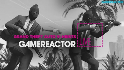 Grand Theft Auto V: Heists - Livestream Replay
