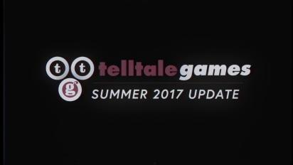 Telltale Games - Summer 2017 Update