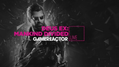 GRTV Live: Deus Ex: Mankind Divided