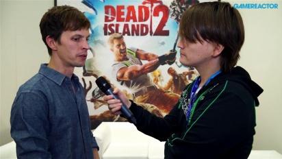 Dead Island 2-intervju