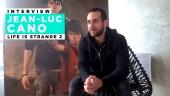 Life is Strange 2 - Jean-Luc Cano-intervju (Episode 5)