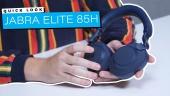 Jabra Elite 85h - Quick Look