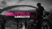 Vi spiller Final Fantasy XV: Episode Gladiolus