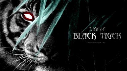 Life of Black Tiger - Preview Trailer