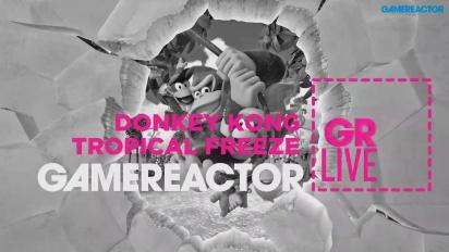 GRTV Live: Donkey Kong Country: Tropical Freeze & Dr. Luigi