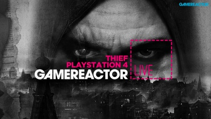 GRTV Live - Thief (PS4)