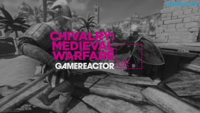 GRTV Live: Chivalry: Medieval Warfare
